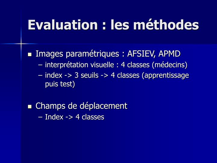 Evaluation : les méthodes