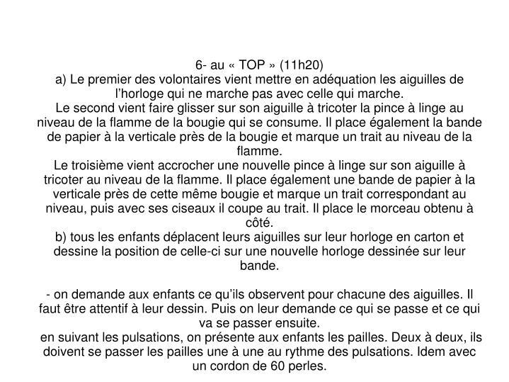6- au «TOP» (11h20)