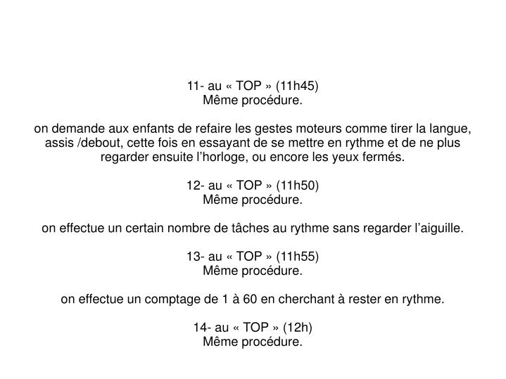 11- au «TOP» (11h45)