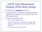 catie cost effectiveness analysis cea study design