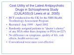 cost utility of the latest antipsychotic drugs in schizophrenia study cutlass s lewis et al 2005