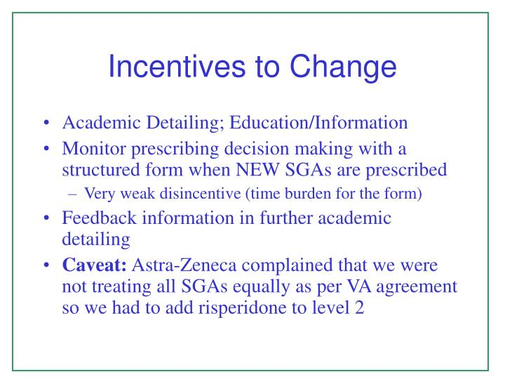 Incentives to Change