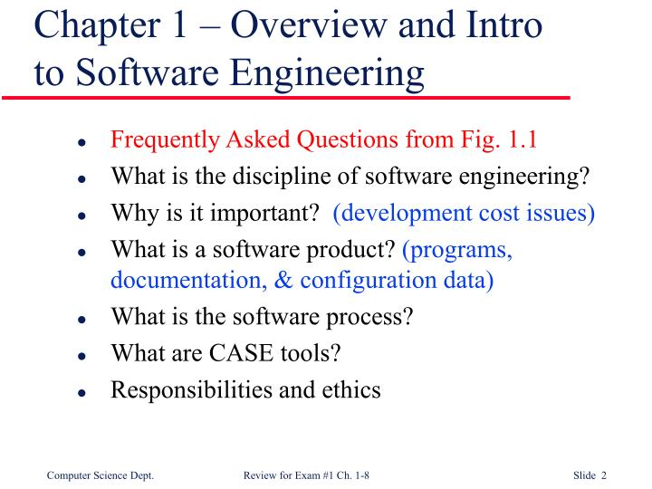 Chapter 1 – Overview and Intro to Software Engineering