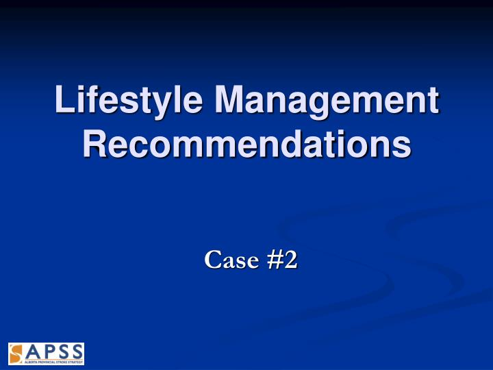 Lifestyle Management Recommendations