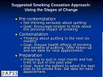 suggested smoking cessation approach using the stages of change