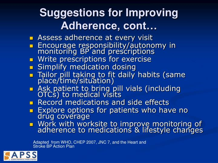 Suggestions for Improving Adherence, cont…