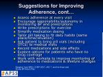 suggestions for improving adherence cont