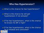 who has hypertension