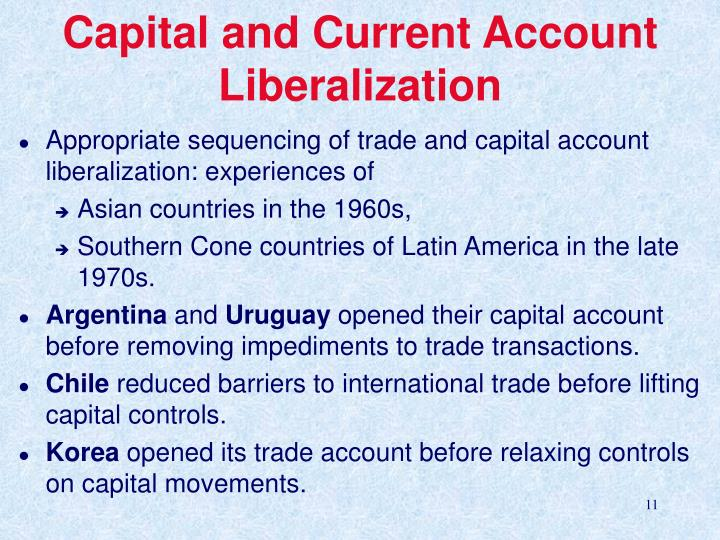 Capital and Current Account Liberalization
