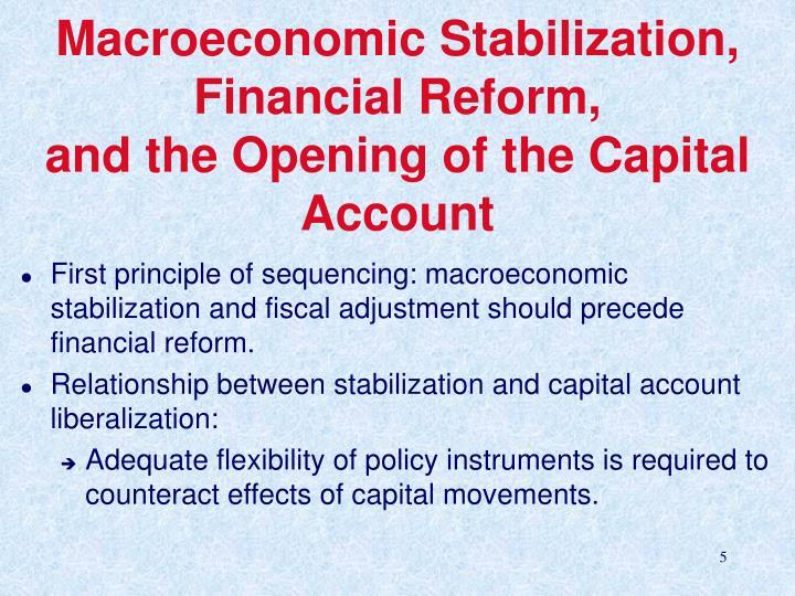 Macroeconomic Stabilization, Financial Reform,