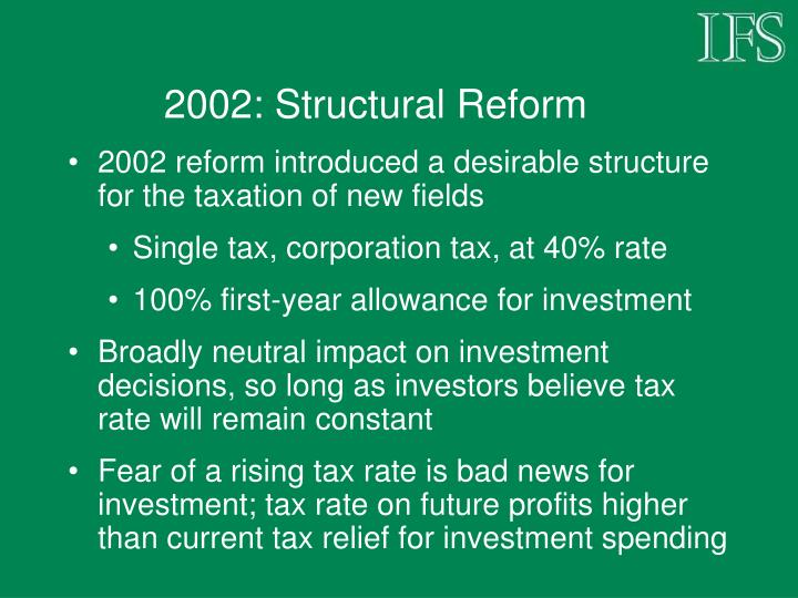 2002: Structural Reform