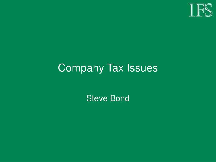 Company tax issues