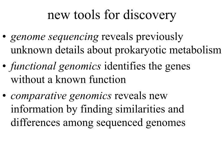 new tools for discovery