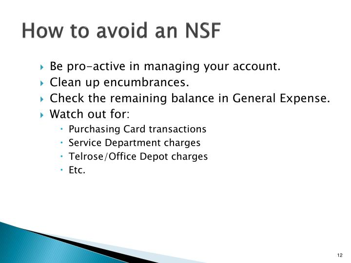 How to avoid an NSF