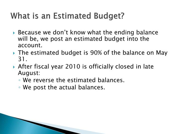 What is an Estimated Budget?