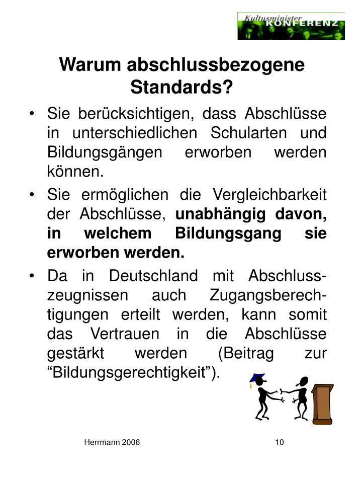 Warum abschlussbezogene Standards?