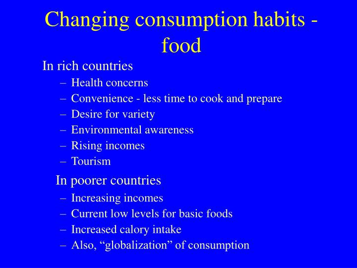 Changing consumption habits - food