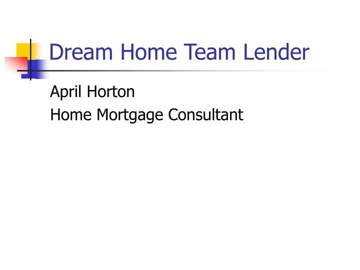 Dream Home Team Lender