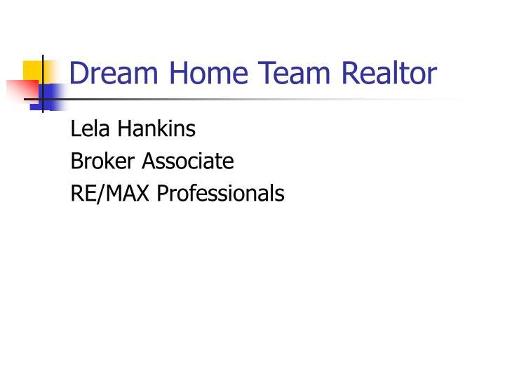 Dream Home Team Realtor