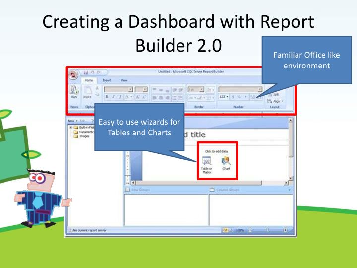 Creating a Dashboard with Report Builder 2.0