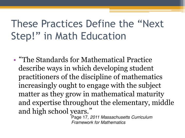 "These Practices Define the ""Next Step!"" in Math Education"
