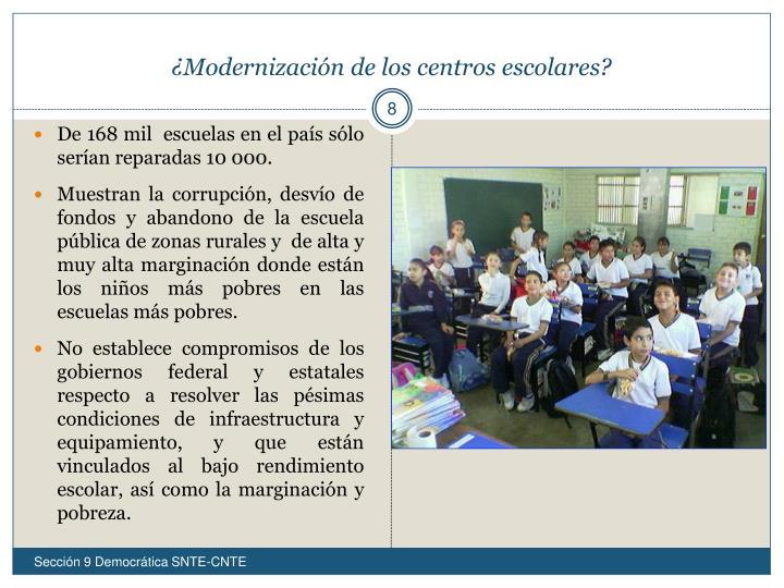 ¿Modernización de los centros escolares?