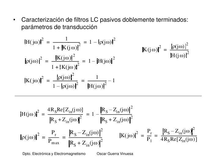 Caracterización de filtros LC pasivos doblemente terminados: parámetros de transducción