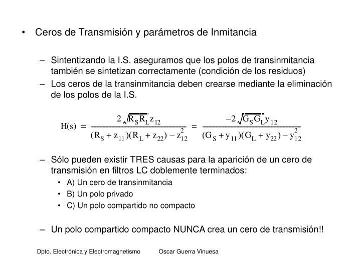 Ceros de Transmisión y parámetros de Inmitancia
