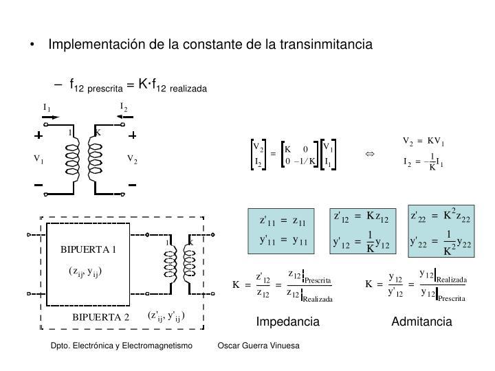 Implementación de la constante de la transinmitancia
