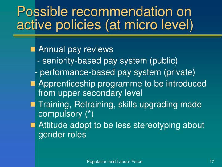 Possible recommendation on active policies (at micro level)