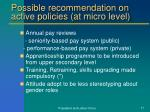 possible recommendation on active policies at micro level