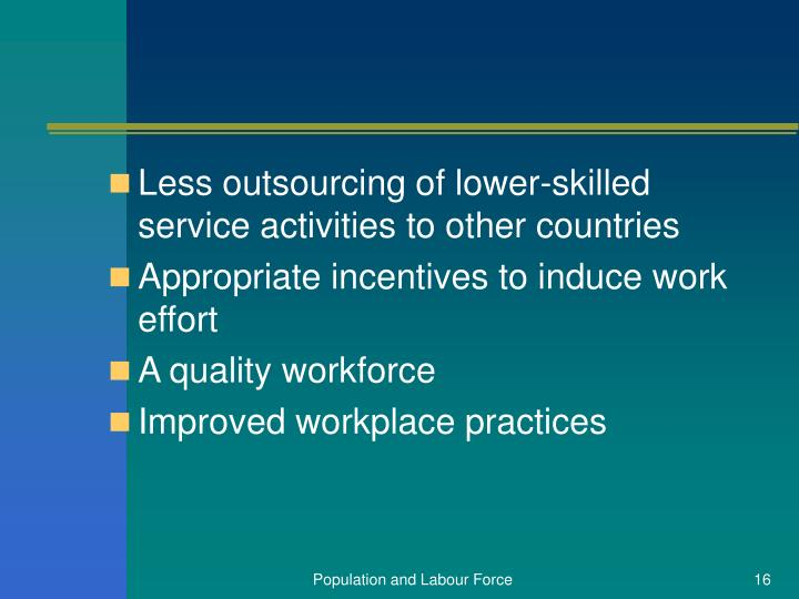 Less outsourcing of lower-skilled service activities to other countries