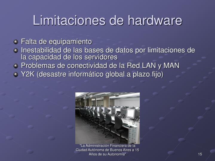 Limitaciones de hardware