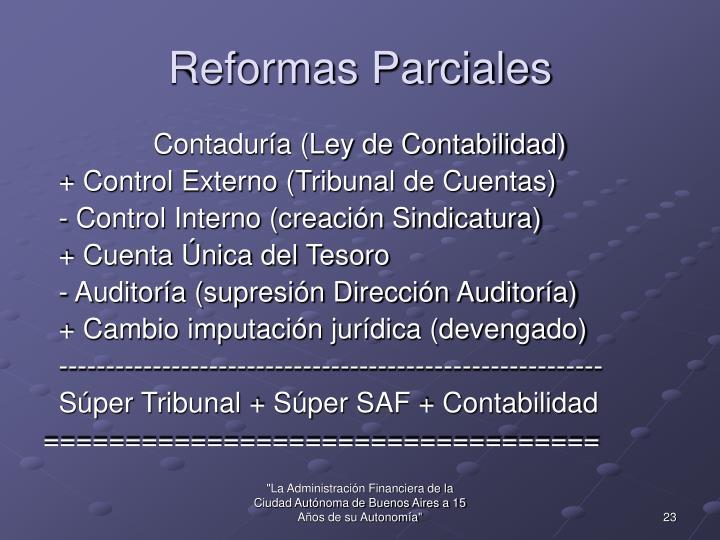 Reformas Parciales