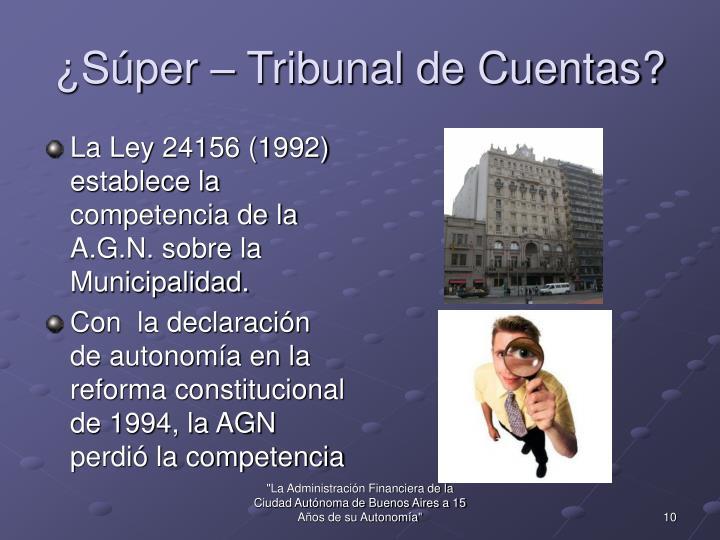 ¿Súper – Tribunal de Cuentas?