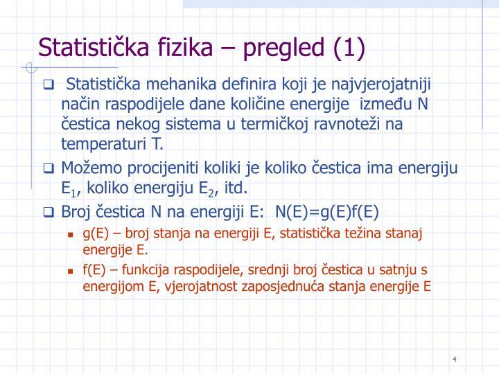 Statistička fizika – pregled (1)