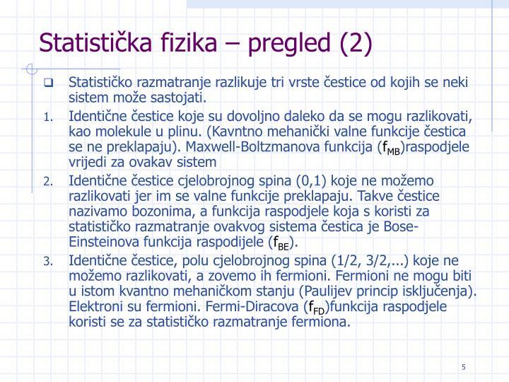 Statistička fizika – pregled (2)