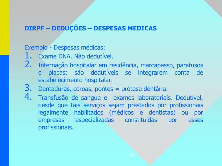 DIRPF – DEDUÇÕES – DESPESAS MEDICAS