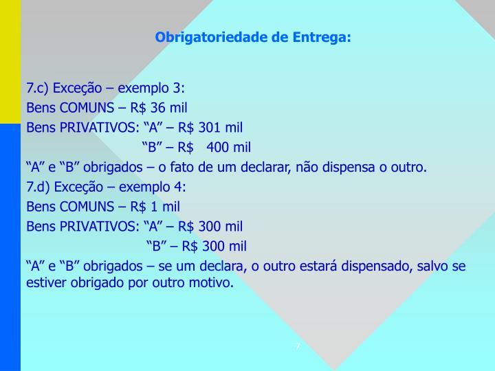 7.c) Exceção – exemplo 3: