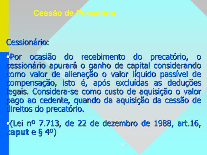 Cessionário: