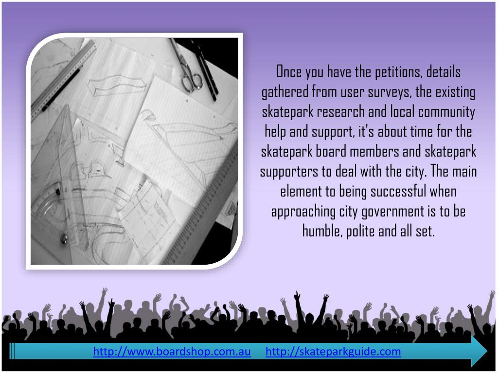Once you have the petitions, details gathered from user surveys, the existing