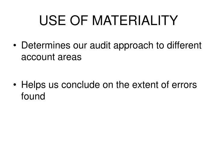 USE OF MATERIALITY