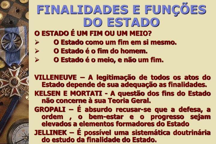 FINALIDADES E FUNÇÕES DO ESTADO