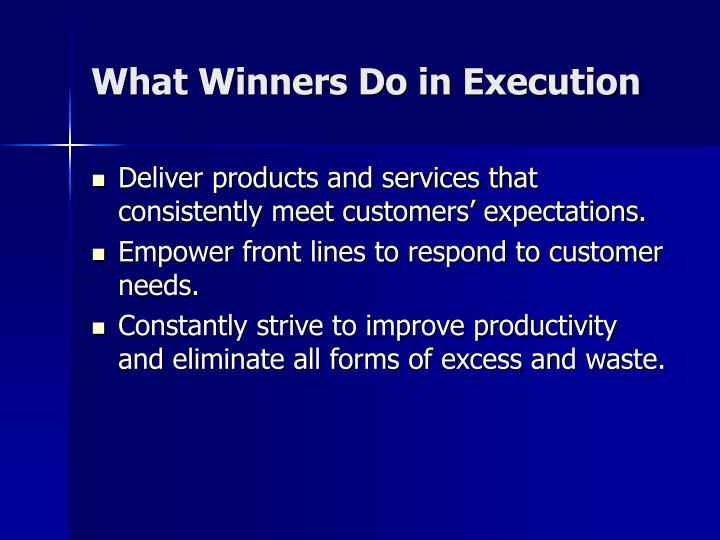 What Winners Do in Execution