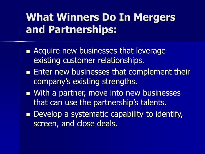What Winners Do In Mergers and Partnerships: