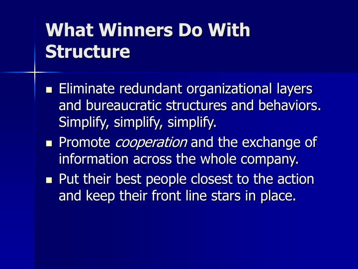 What Winners Do With Structure