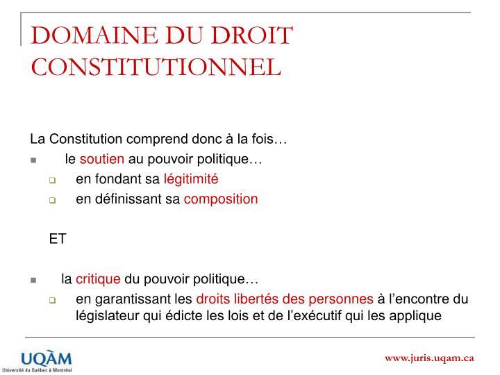 DOMAINE DU DROIT CONSTITUTIONNEL