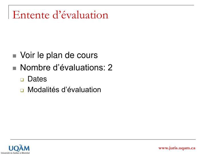 Entente d'évaluation