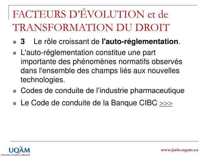 FACTEURS D'ÉVOLUTION et de TRANSFORMATION DU DROIT