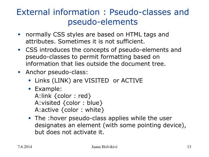 External information : Pseudo-classes and pseudo-elements